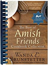 The Best of Amish Friends Cookbook Collection: 2 Bestselling Titles in 1