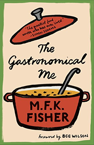 Fisher, M: Gastronomical Me