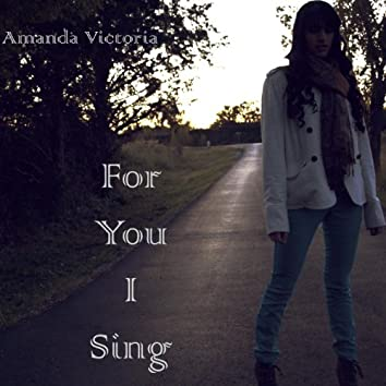 For You I Sing