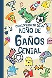 DIARIO SECRETO DE UN NIÑO DE 6 AÑOS GENIAL: Regalo Diario y tarjeta de cumpleaños niño 6 años en español ( fútbol dinosaurio infantil original ) | ... firmas y visitas de 6 años cumpleaños feliz