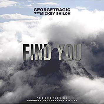 Find You (feat. Mickey Shiloh)