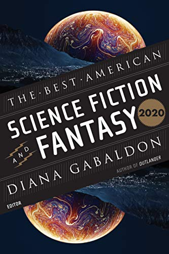 The Best American Science Fiction and Fantasy 2020 (The Best American Series ®)