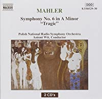 MAHLER Gustav Symphonie NA° 6 Tragic (2006-08-01)