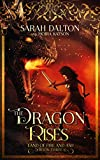 The Dragon Rises (The Land of Fire and Ash Book 3) (English Edition)