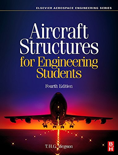 Aircraft Structures for Engineering Students (Elsevier...