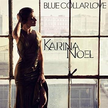 Blue Collar Love