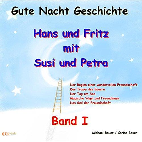 Gute-Nacht-Geschichten: Hans und Fritz mit Susi und Petra 1 Titelbild