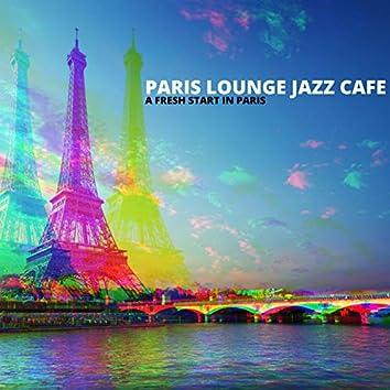 A Fresh Start In Paris