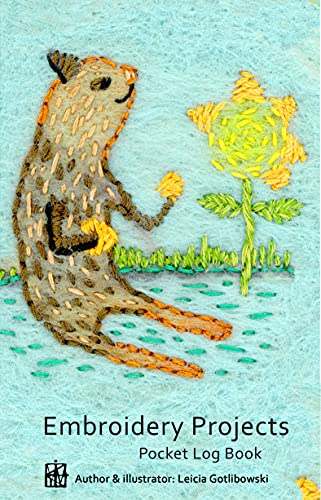 Embroidery Projects: Pocket Log Book (English Edition)