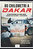80 chilometri a Dakar
