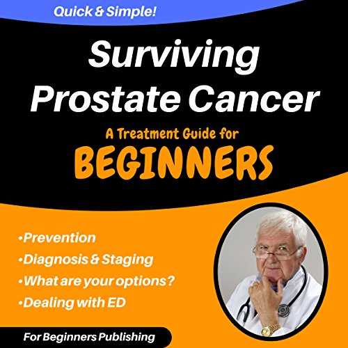 『Surviving Prostate Cancer: A Treatment Guide for Beginners』のカバーアート