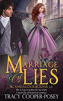 Marriage Of Lies (Scandalous Scions Book 3) (English Edition) van [Tracy Cooper-Posey]