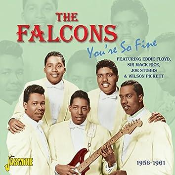 You're So Fine - 1956 - 1961 - Featuring Eddie Floyd, Sir Mack Rice, Joe Stubbs & Wilson Pickett