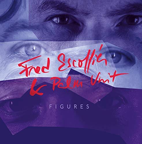 Fred Escoffier / Palm Unit - Audio