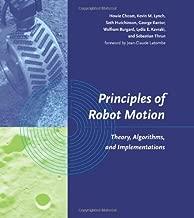 Principles of Robot Motion: Theory, Algorithms, and Implementations (Intelligent Robotics and Autonomous Agents series)