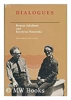Jakobson: Jakobson-Pomorska Dialogues (Cloth)