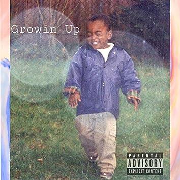 Growin Up