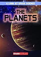 The Planets (Look at Space Science)