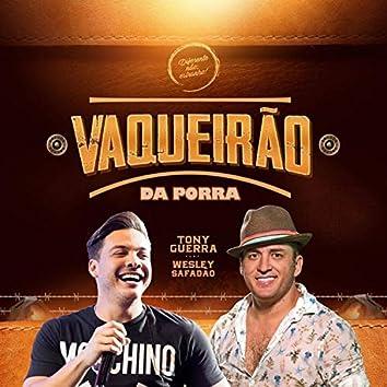 Vaqueirão da Porra (feat. Wesley Safadão)