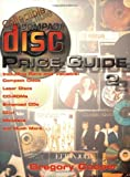 Collectible Compact Disc Price Guide: Including Rare and Valuable Compact Discs, CD-ROMs, ...