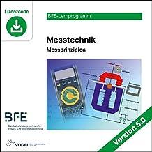 Messtechnik: Messprinzipien Version 5.0 (BFE-Lernprogramm)
