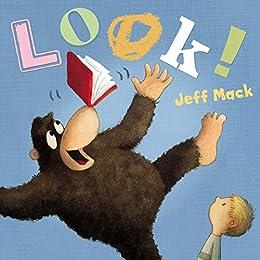Look! by [Jeff Mack]