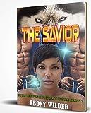 The Savior : BWWM Werewolf Shifter MFM Threesome Romance (English Edition)