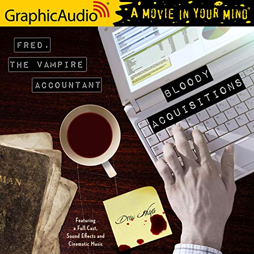 Bloody Acquisitions (Dramatized Adaptation) cover art