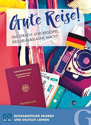 Gute Reise! das Sprach- Und Reisespiel, das Urlaubslaune Macht: Reiseabenteuer erleben und Deutsch lernen / Sprachspiel