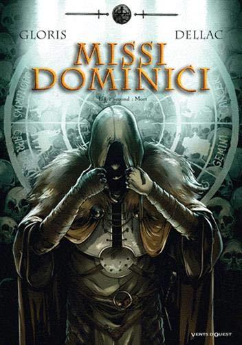 Missi Dominici - Tome 02: Mort