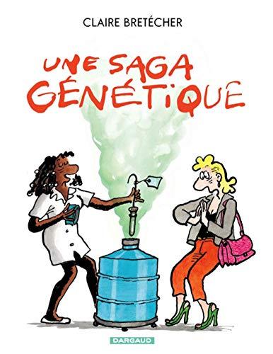 Une saga génétique - tome 1 - Saga Génétique