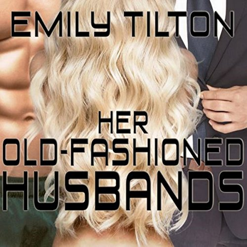 Her Old-Fashioned Husbands cover art