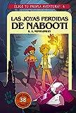 Elige tu propia aventura 4. Las joyas perdidas de Nabooti (FICCIÓN KIDS)