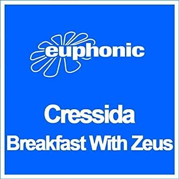 Breakfast with Zeus