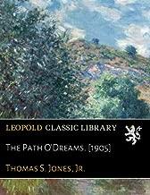 The Path O'Dreams. [1905]
