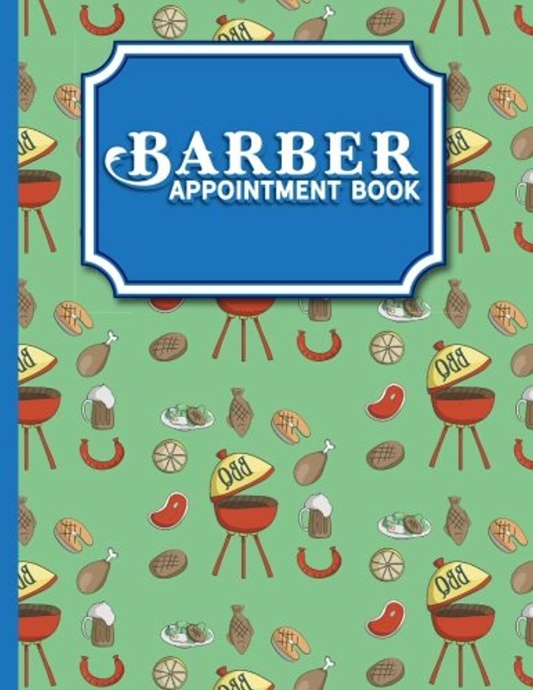 Barber Appointment Book: 7 Columns Appointment Desk Book, Appointment Scheduler, Daily Appointment Scheduler, Cute BBQ Cover (Volume 6)