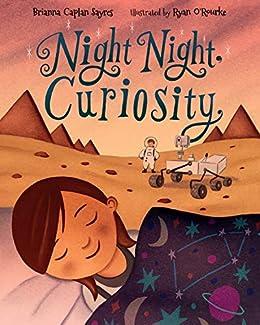 Night Night, Curiosity by [Brianna Caplan Sayres, Ryan O'Rourke]
