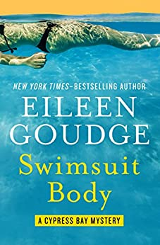 Swimsuit Body (The Cypress Bay Mysteries Book 2) by [Eileen Goudge]