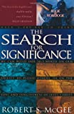 The Search For Significance by Robert S. McGee (1998-05-05)