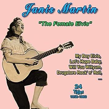 "Janis Martin ""The Female Elvis"" My Boy Elvis (24 Successes 1956-1960)"