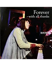 Forever~with all thanks