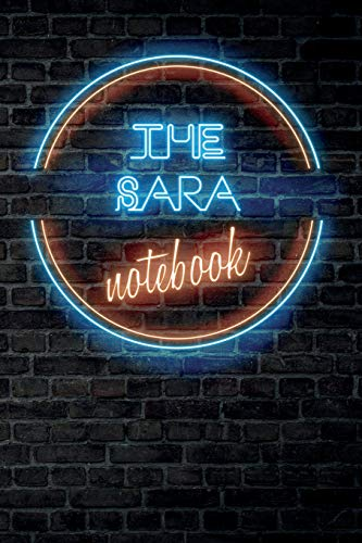 The SARA Notebook: Vintage Blank Ruled Personalized & Custom Neon Sign Name Dotted Notebook Journal for Girls & Women. Wall Background. Funny Desk ... Supplies, Birthday, Christmas Gift for Women.
