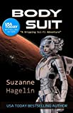 Body Suit (The Silvarian Trilogy Book 1) (English Edition)