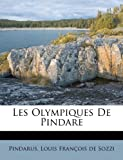 Les Olympiques De Pindare (French Edition)