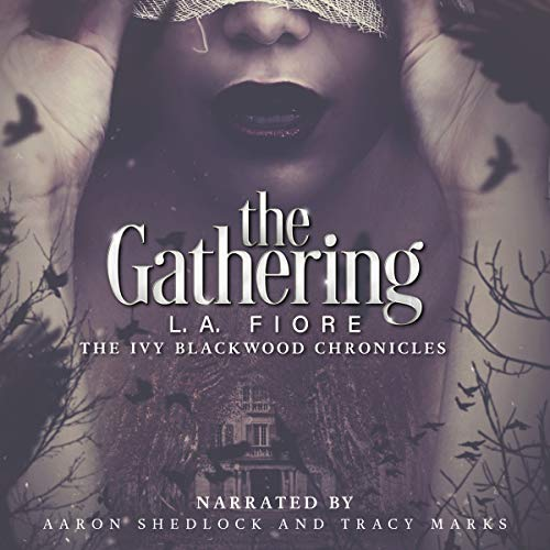 Couverture de The Gathering: The Ivy Blackwood Chronicles