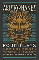 Aristophanes Plays: Clouds / Birds / Lysistrata / Women of the Assembly