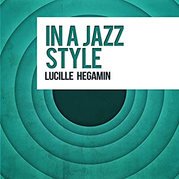 In a Jazz Style
