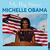 My Big Sister Michelle Obama 2020 Wall Calendar
