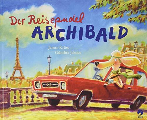 Der Reisepudel Archibald (Krüss-Bücher)