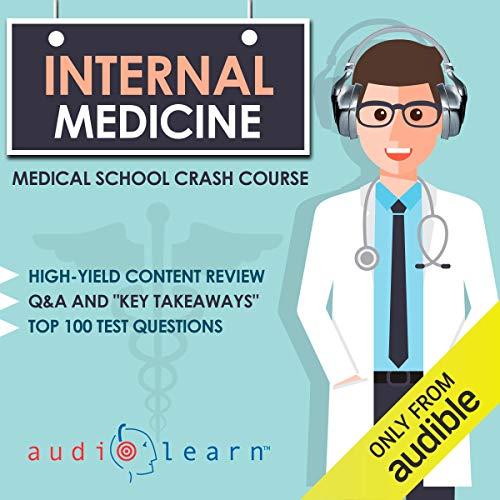 Internal Medicine Medical School Crash Course